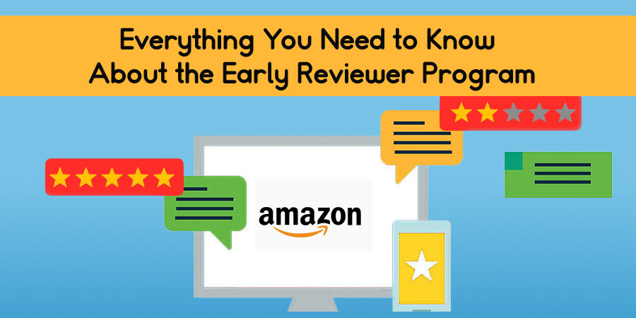 Early Reviewer Program By Everything You Need To Know Ignite Amz